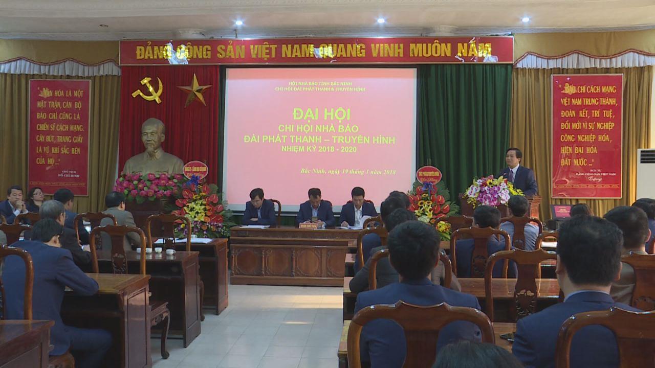 Đại hội Chi hội Nhà báo Đài PT&TH Bắc Ninh nhiệm kỳ 2018 – 2020