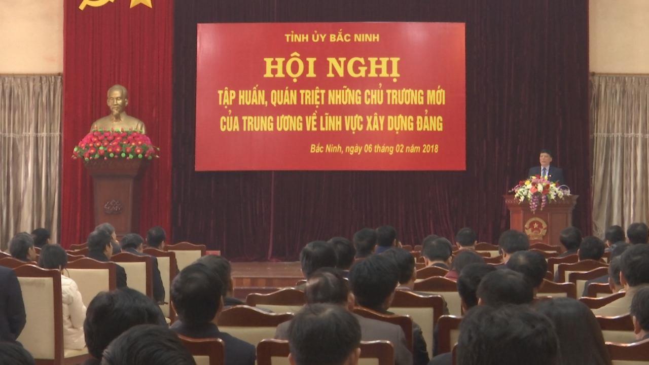 Tỉnh ủy quán triệt nội dung mới về xây dựng Đảng