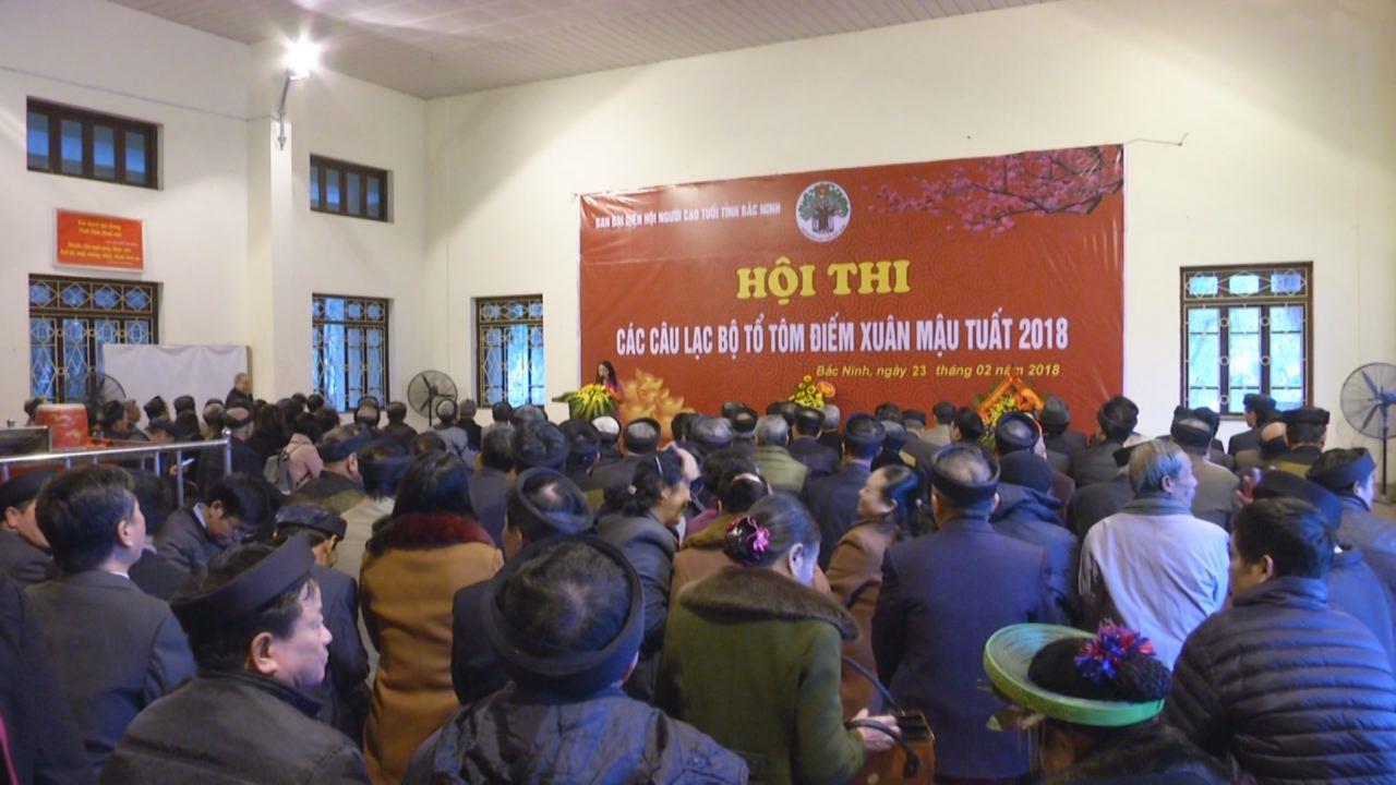 Khai mạc Hội thi Tổ tôm điếm người cao tuổi Bắc Ninh xuân 2018