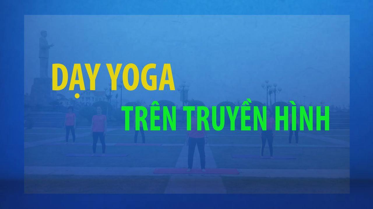 Dạy Yoga trên truyền hình