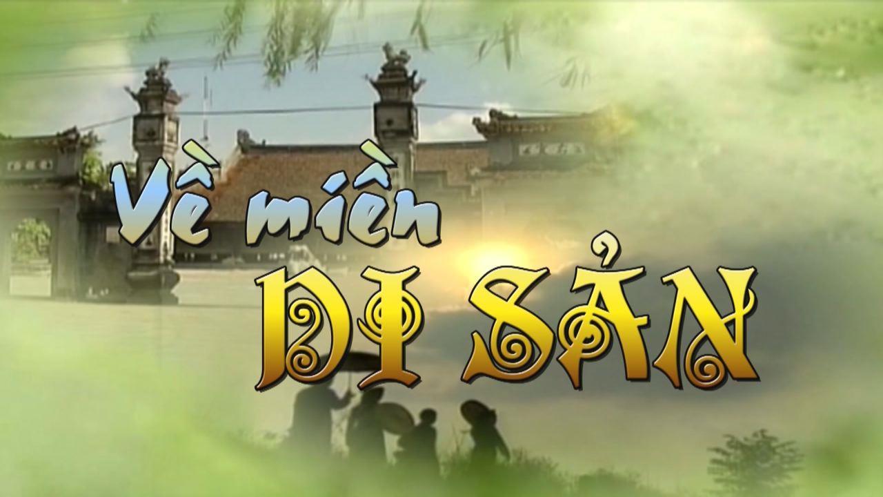 Di sản trên đất Việt Hùng