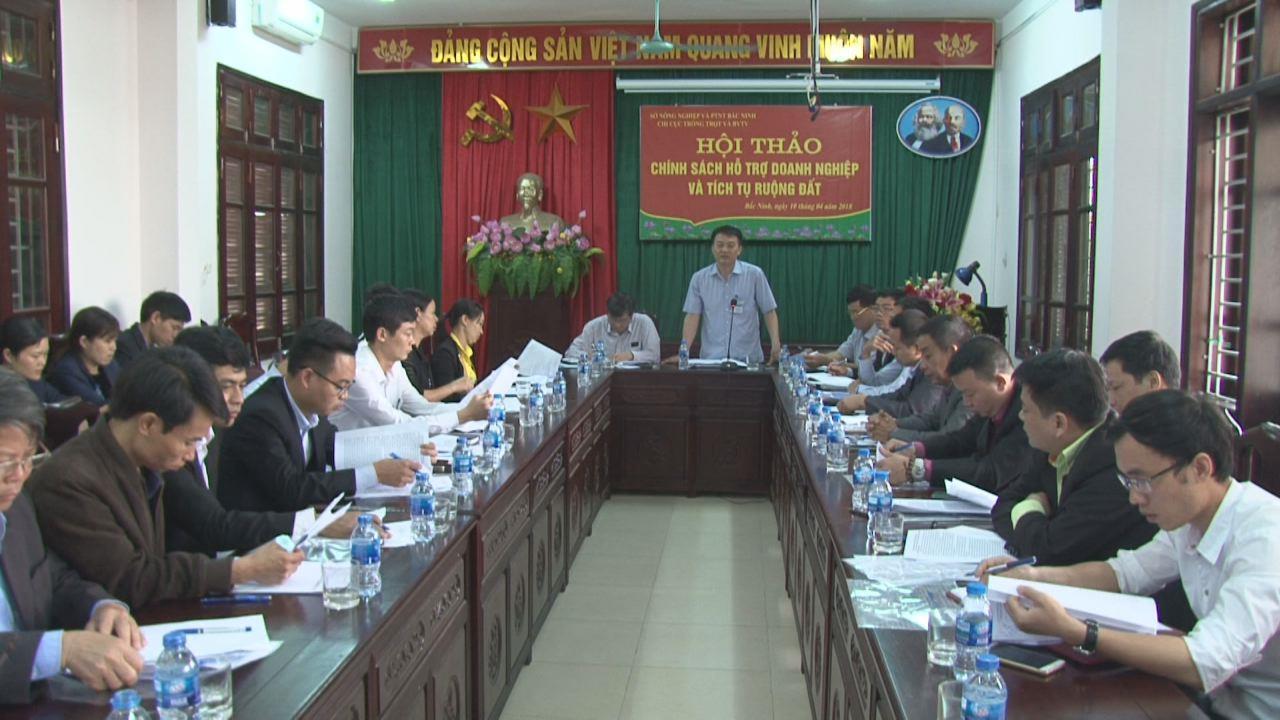 Hội thảo chính sách hỗ trợ doanh nghiệp và tích tụ ruộng đất