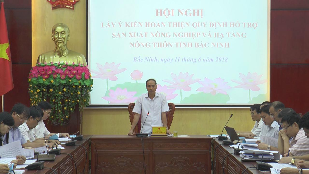 Hội nghị lấy ý kiến bổ sung xây dựng quy định hỗ trợ sản xuất nông nghiệp và hạ tầng nông thôn tỉnh Bắc Ninh
