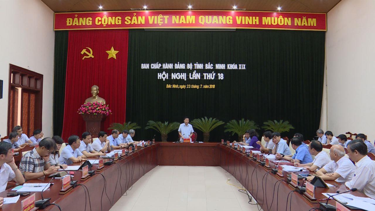 Ban Chấp hành Đảng bộ tỉnh khóa 19 tổ chức Hội nghị lần thứ 18