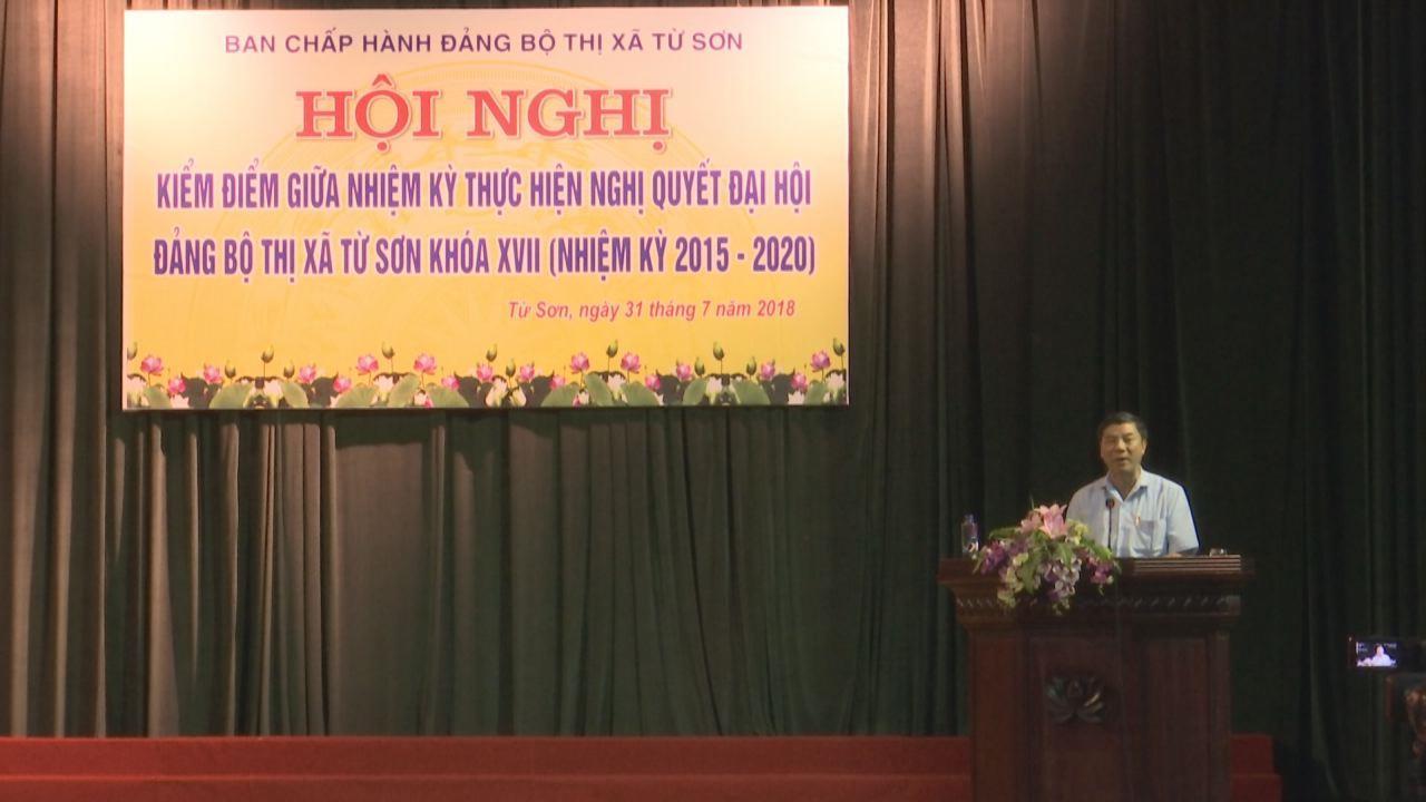 Thị ủy Từ Sơn đánh giá giữa nhiệm kỳ thực hiện Nghị quyết Đại hội 17
