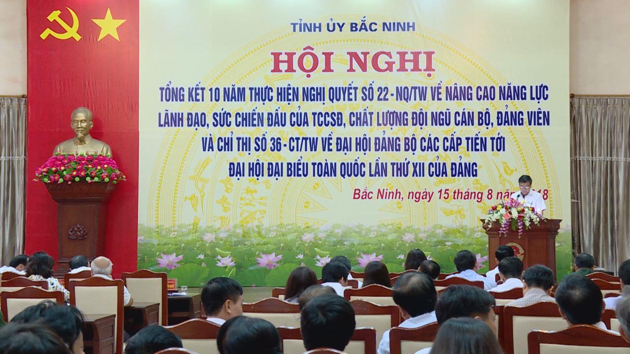 Bắc Ninh tổng kết 10 năm thực hiện Nghị quyết 22 của Ban Chấp hành T.Ư Đảng và Chỉ thị 36 của Bộ Chính trị