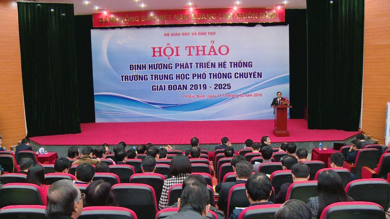 Hội thảo định hướng phát triển hệ thống trường THPT Chuyên