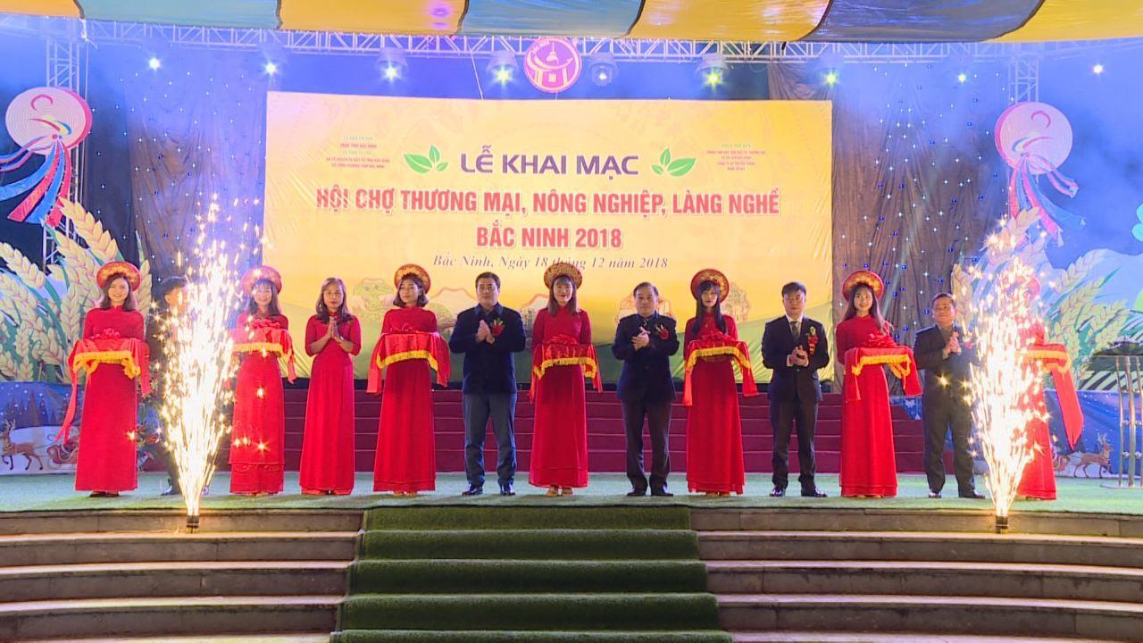 """Khai mạc """"Hội chợ Thương mại, nông nghiệp, làng nghề Bắc Ninh 2018"""""""