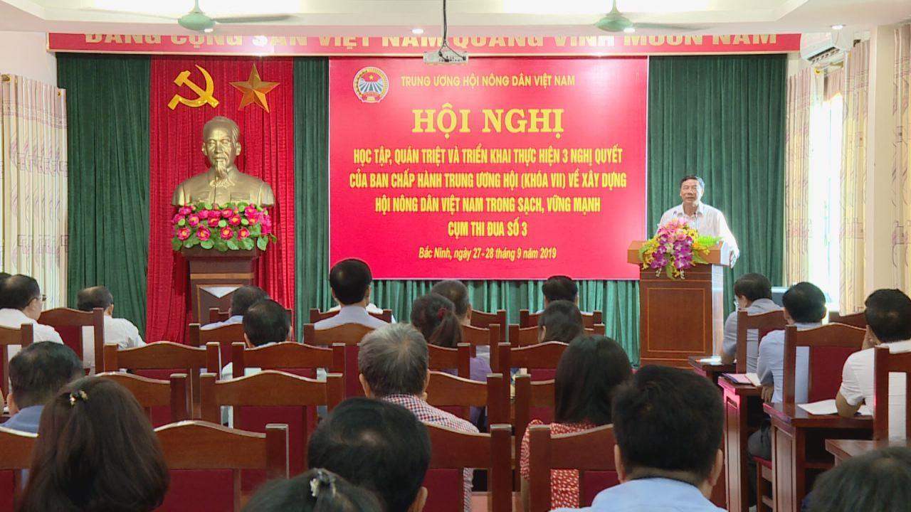 Hội nghị học tập, quán triệt và triển khai 3 Nghị quyết  của Trung ương Hội Nông dân Việt Nam
