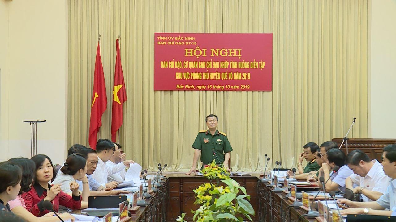 Ban Chỉ đạo diễn tập tỉnh tổ chức Hội nghị khớp tình huống diễn tập Khu vực phòng thủ huyện Quế Võ năm 2019
