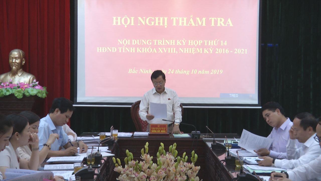 Thẩm tra các nội dung trình Kỳ họp thứ 14, HĐND tỉnh khóa XVIII