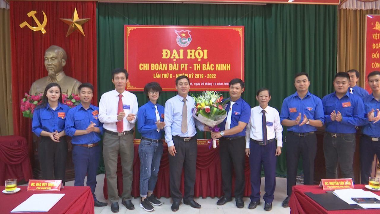 Đại hội Chi đoàn Đài PTTH Bắc Ninh lần thứ X nhiệm kỳ 2019 - 2022