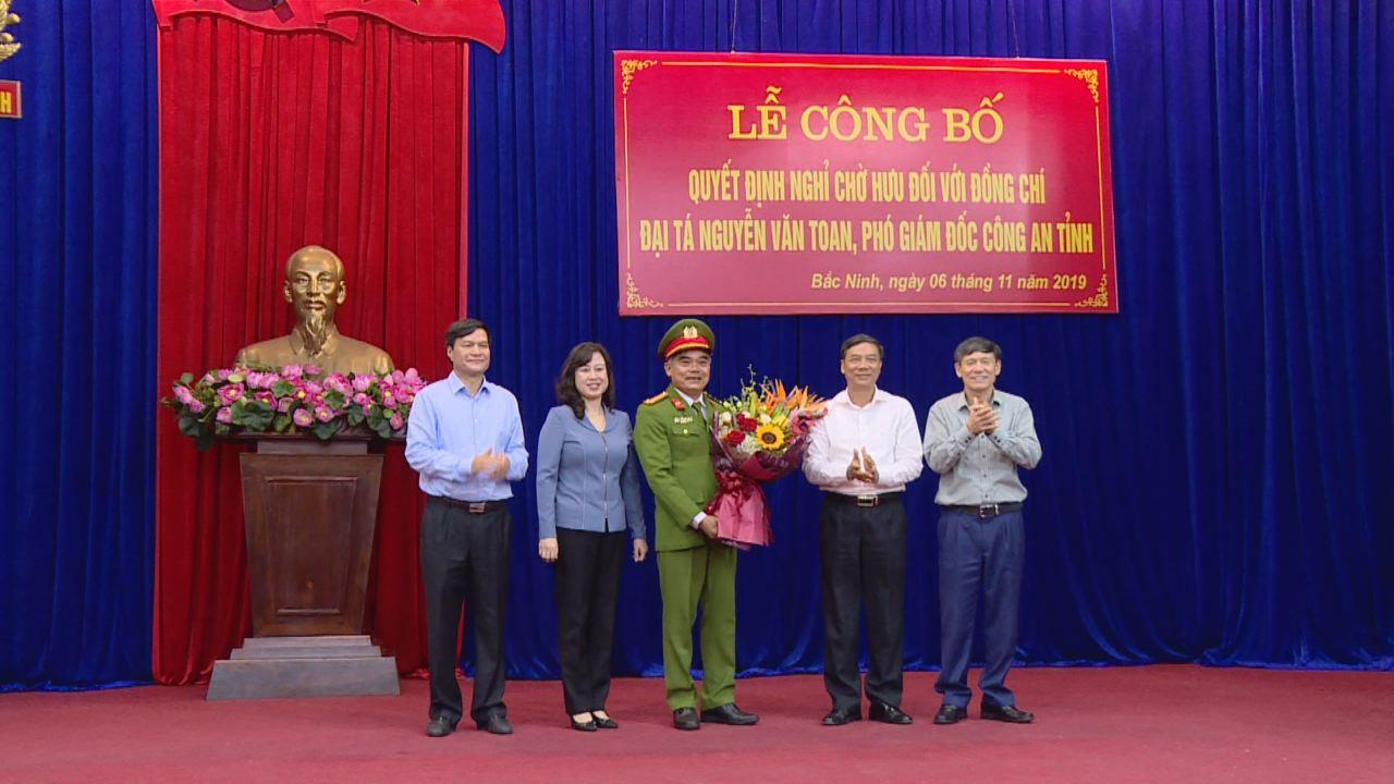 Công bố Quyết định nghỉ chờ hưu đối với  Đại tá Nguyễn Văn Toan, Phó Giám đốc Công an tỉnh