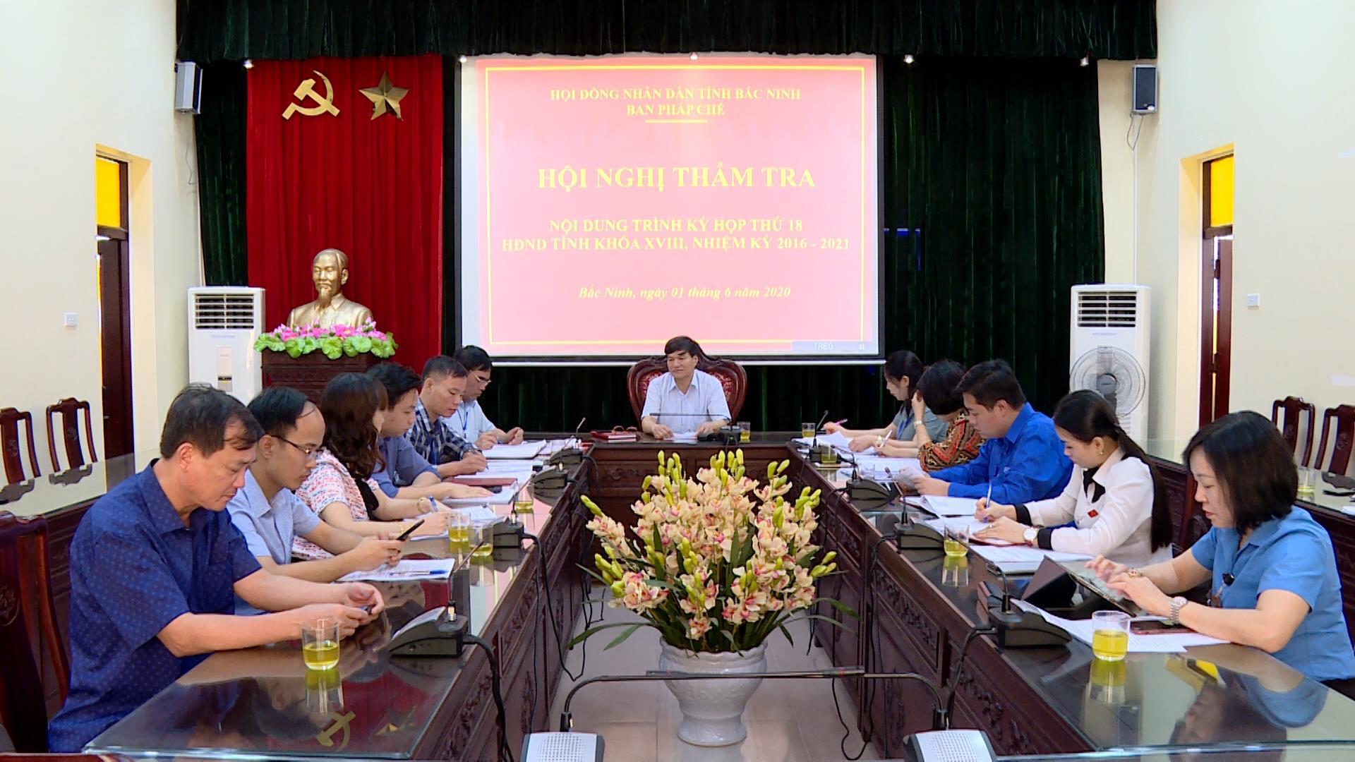 Ban Pháp chế HĐND tỉnh thẩm tra nội dung trình Kỳ họp thứ 18