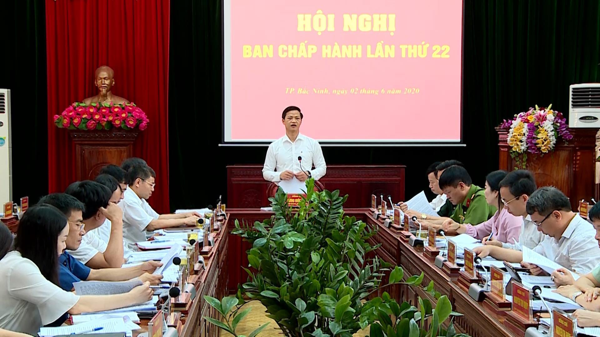 Hội nghị Ban Chấp hành Đảng bộ thành phố Bắc Ninh lần thứ 22