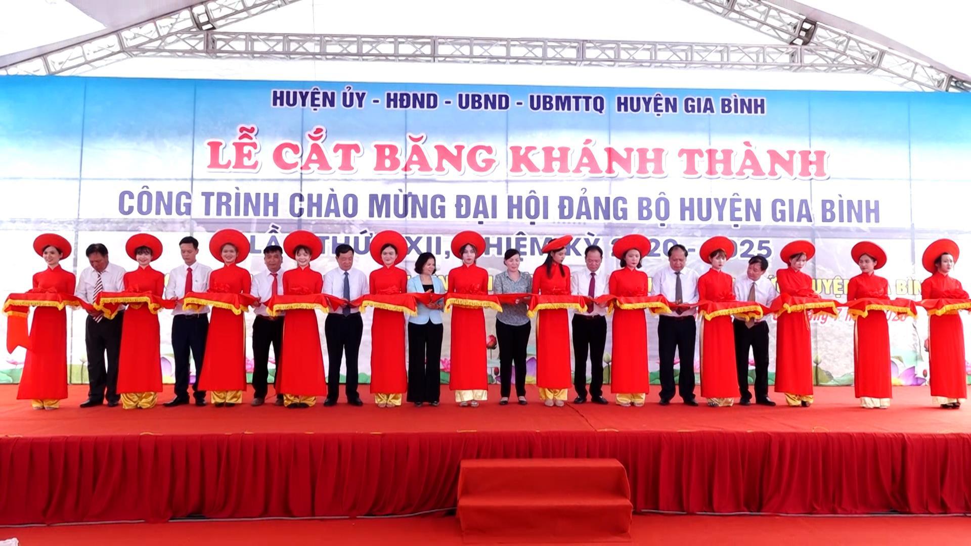 Khánh thành công trình chào mừng Đại hội Đảng bộ huyện Gia Bình lần thứ XII