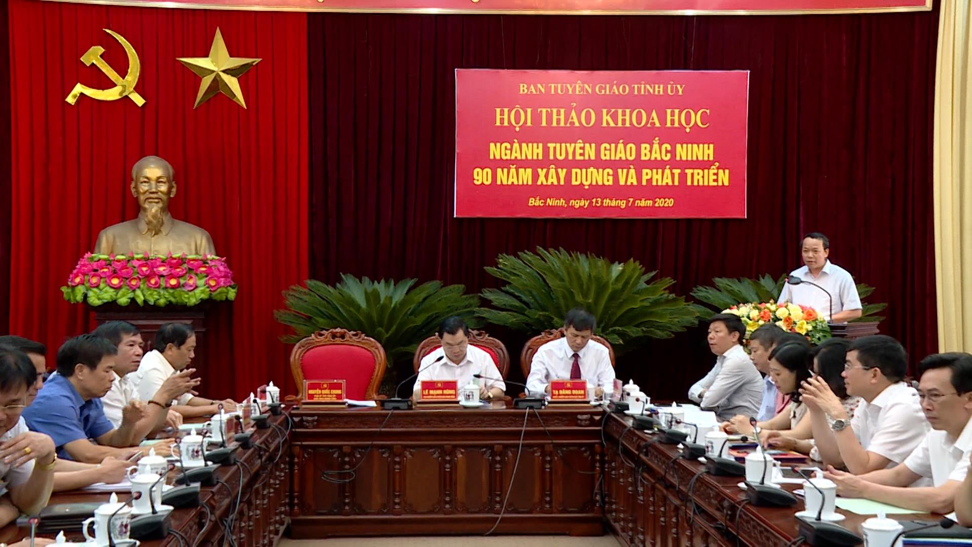 """Hội thảo """"Ngành Tuyên giáo Bắc Ninh 90 năm xây dựng và phát triển"""""""