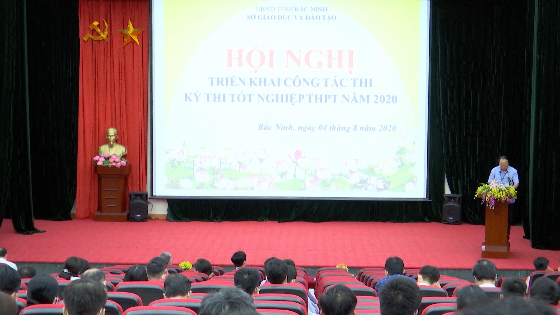 Bắc Ninh triển khai công tác thi, kỳ thi tốt nghiệp Trung học phổ thông 2020