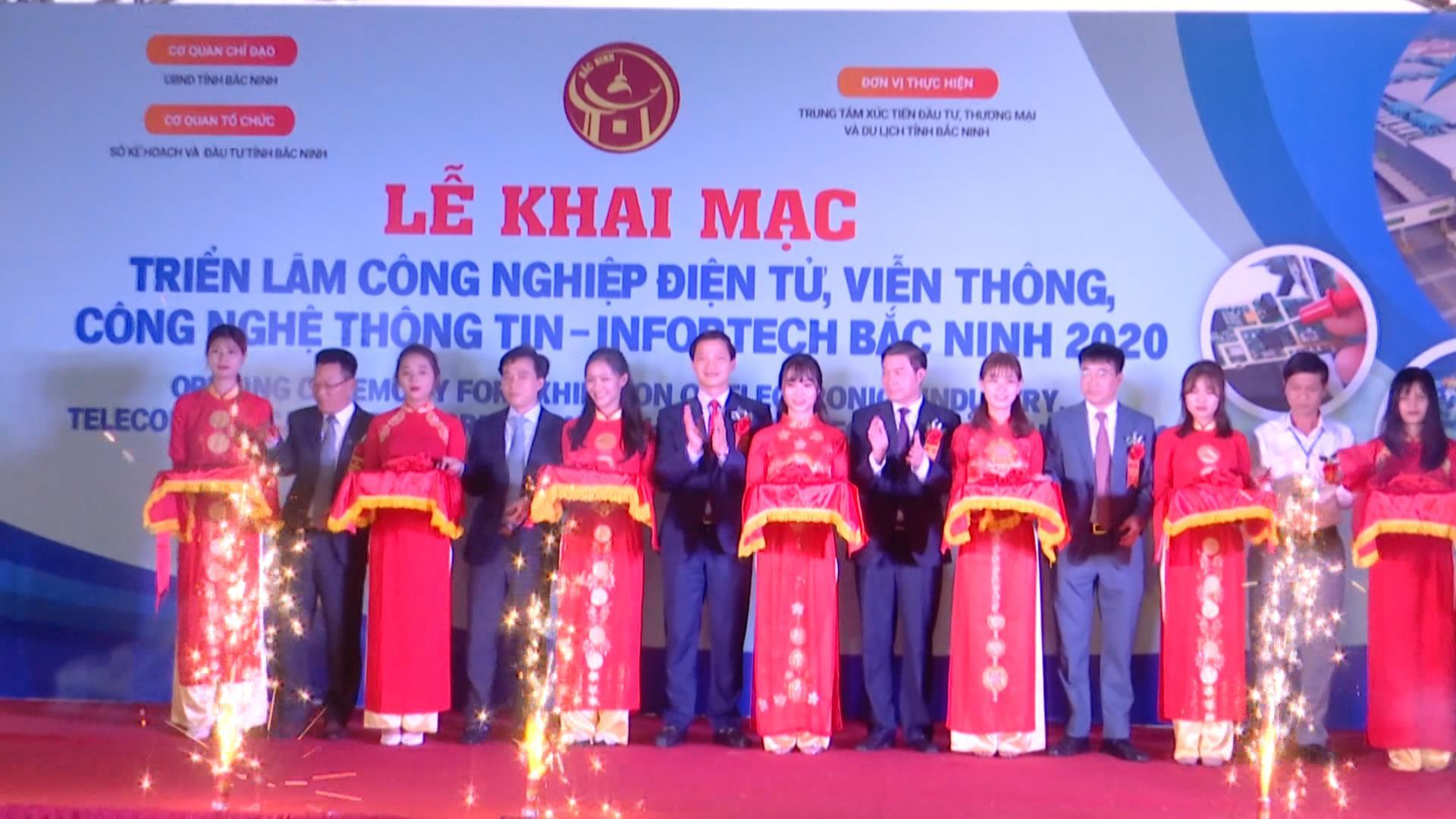 Khai mạc Triển lãm công nghiệp điện tử, viễn thông, công nghệ thông tin - Infortech Bắc Ninh 2020