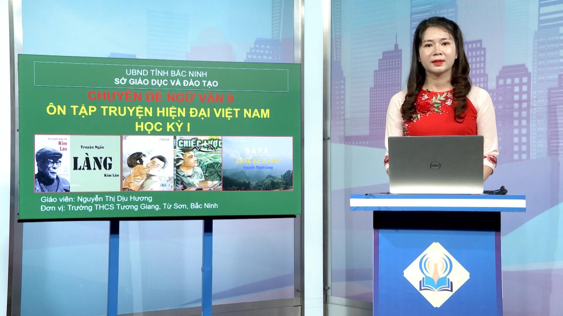 Ngữ văn lớp 9: Ôn tập truyện hiện đại Việt Nam