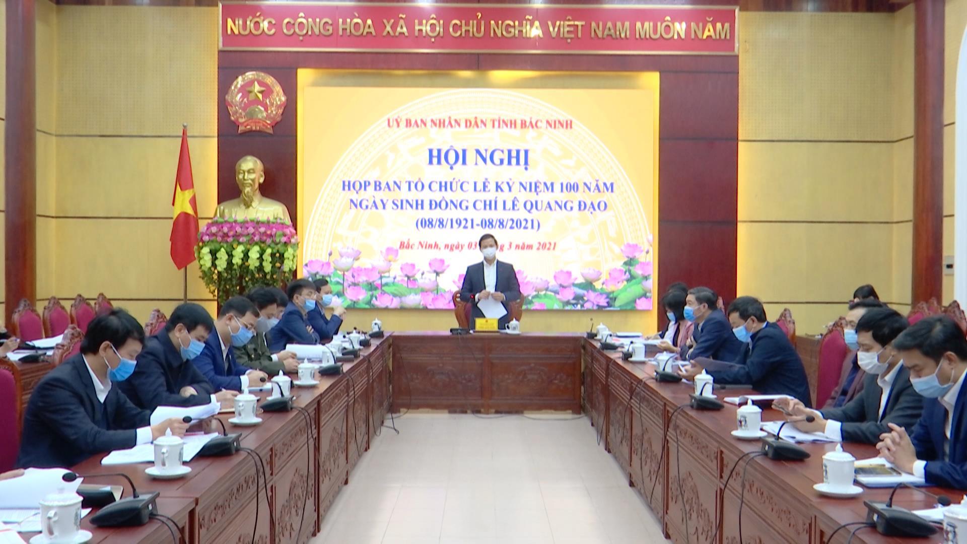 Họp Ban Tổ chức kỷ niệm 100 năm Ngày sinh đồng chí Lê Quang Đạo