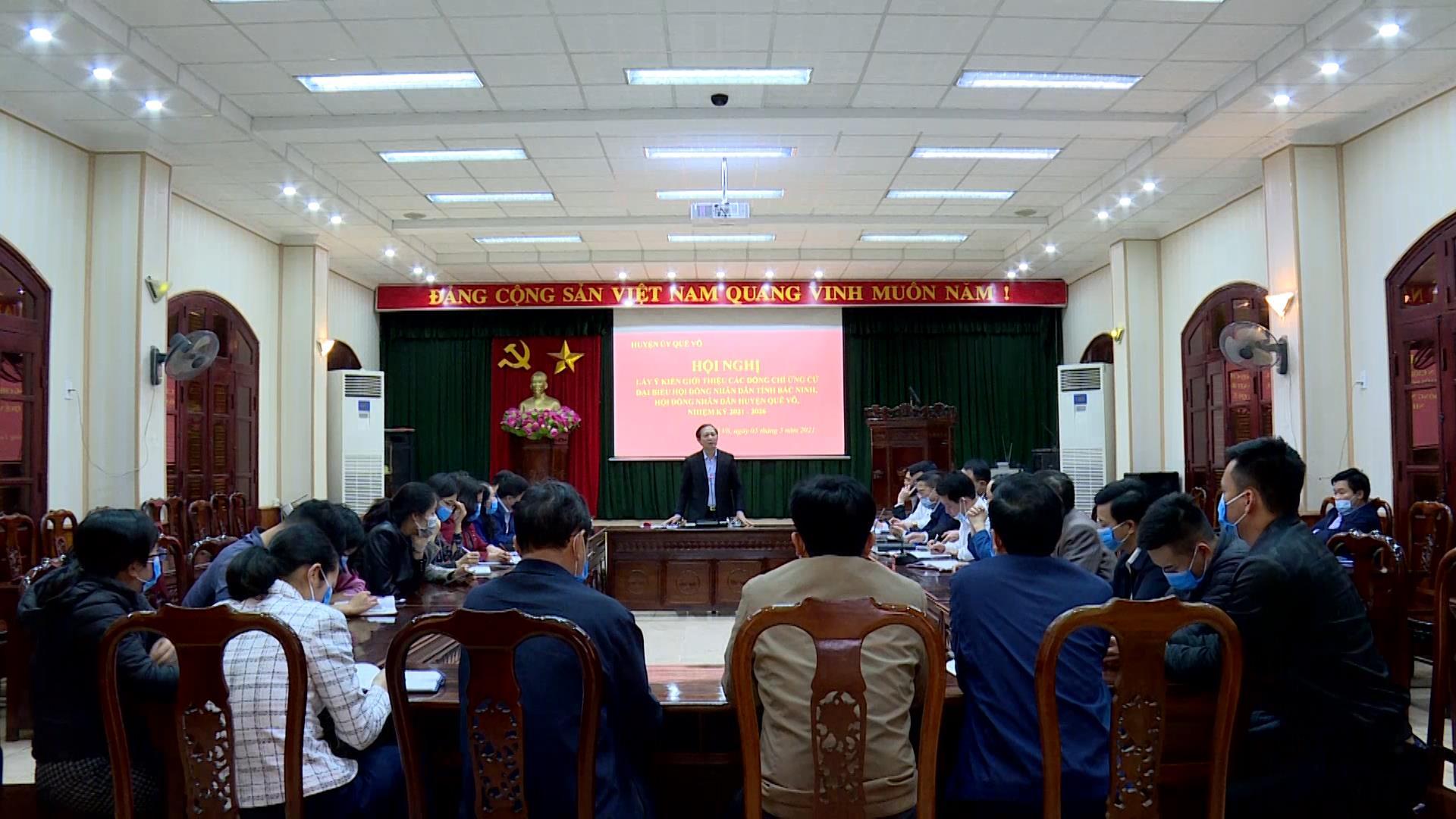 Huyện ủy Quế Võ tổ chức Hội nghị giới thiệu ứng cử đại biểu HĐND tỉnh khóa XIX và đại biểu HĐND huyện Quế Võ khóa XX, nhiệm kỳ 2021 - 2026