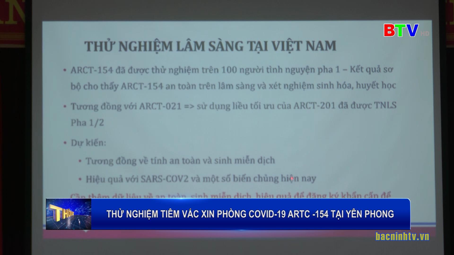 Thử nghiệm tiêm vắc xin phòng Covid - 19 ARTC-154 tại Yên Phong