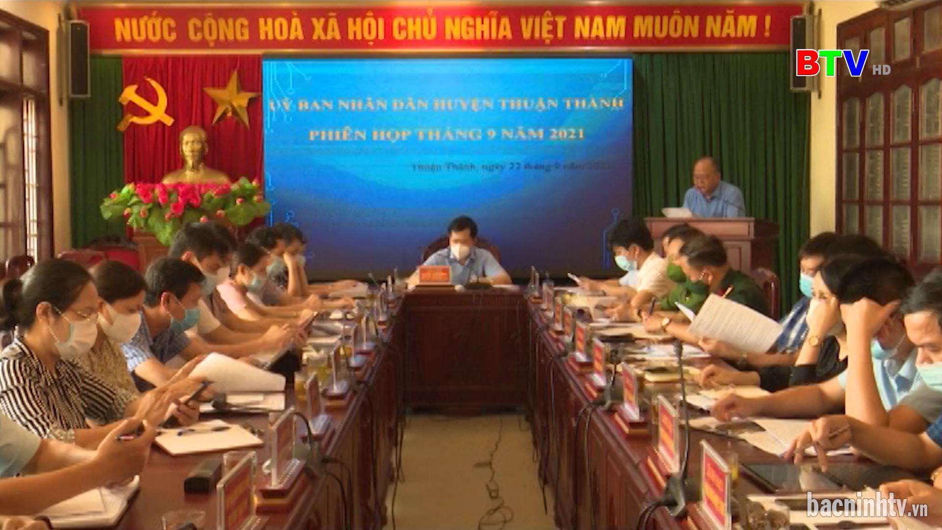 Huyện Thuận Thành triển khai nhiệm vụ 3 tháng cuối năm 2021