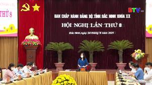 Hội nghị lần thứ 8 Ban Chấp hành Đảng bộ tỉnh Bắc Ninh khoá XX