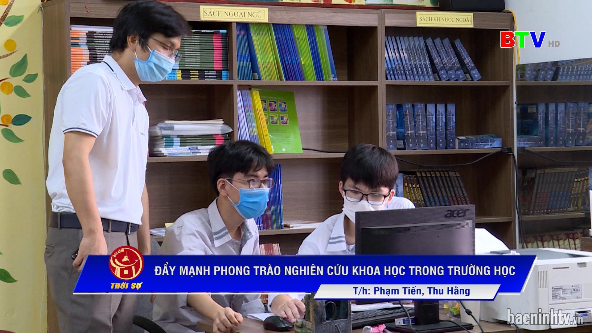 Đẩy mạnh phong trào nghiên cứu khoa học trong trường học