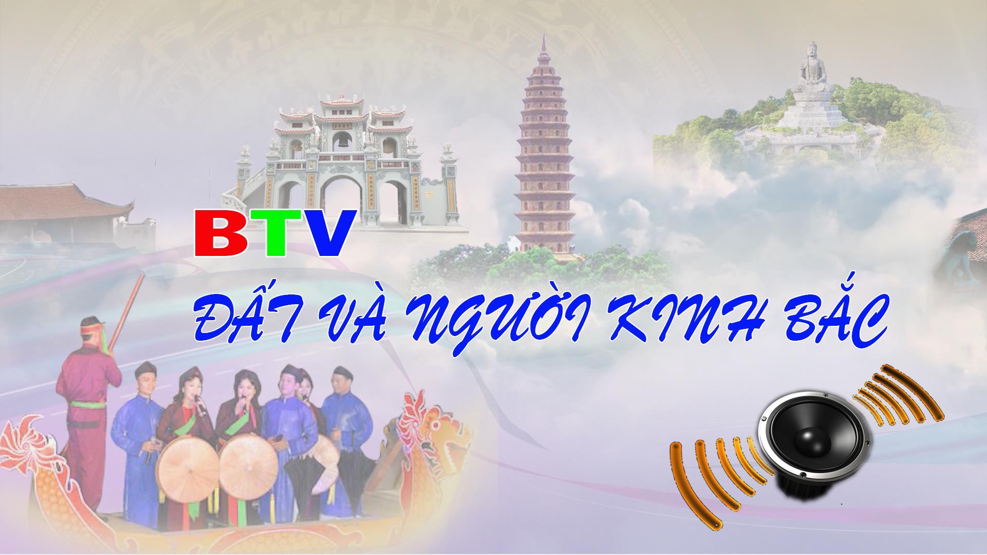 Đất và người Kinh bắc phát sóng ngày 30-9-2021