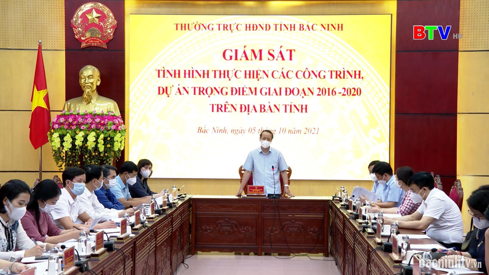 Thường trực HĐND tỉnh giám sát các công trình trọng điểm 2016-2021