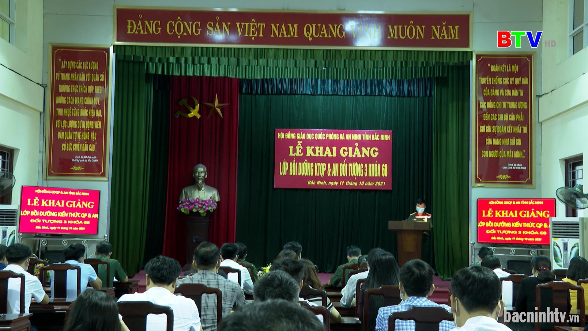 Khai giảng lớp bồi dưỡng kiến thức quốc phòng, an ninh đối tượng 3 khóa 68