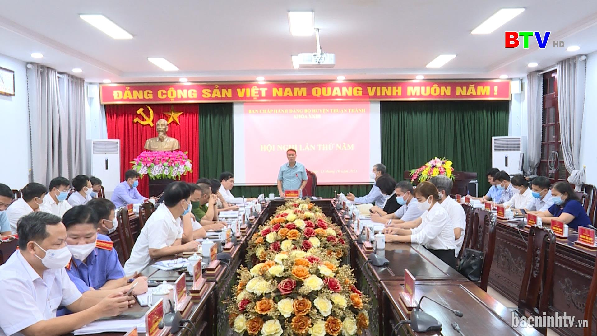 Hội nghị lần thứ V, BCH Đảng bộ huyện Thuận Thành khóa XXIII